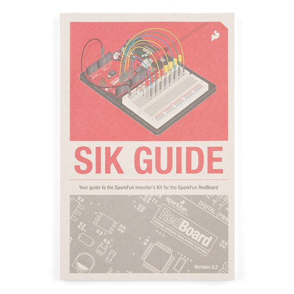 SparkFun Inventor's Kit Guidebook - V3.3