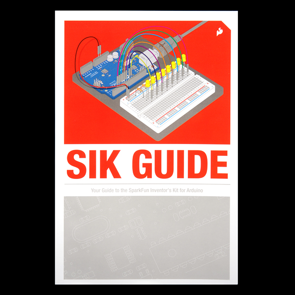 SparkFun Inventor's Kit Guidebook