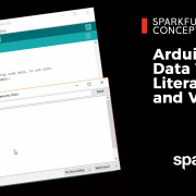 Adventures in Science: Arduino Literals, Variables and Data Types