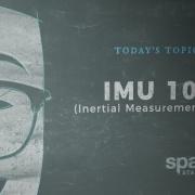 According to Pete: IMU 101