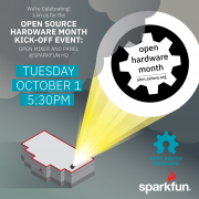 It's Almost Open Source Hardware Month! Come Celebrate with Us October 1st