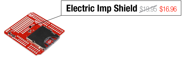 Electric Imp Shield - Was $19.95, now $16.96