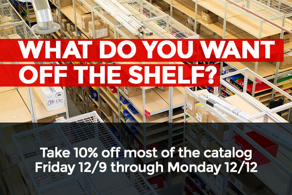 WHAT DO YOU WANT OFF THE SHELF?