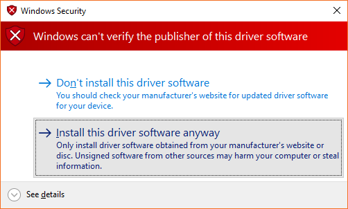 "Windows Security prompt warning the user that the driver is unsigned. The ""Install this driver software anyway"" option is highlighted."