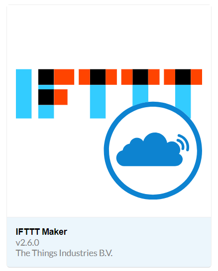 "Screenshot of the IFTTT Maker integration icon on The Things Network. It contains a combination of the IFTTT and TTN icons and is labeled ""IFTTT Maker v2.6.0 TheThingsInductries B.V."""