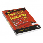 Electrical Engineering 101 - (3rd Edition)