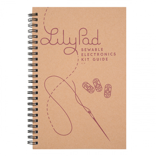 LilyPad Sewable Electronics Kit Guidebook